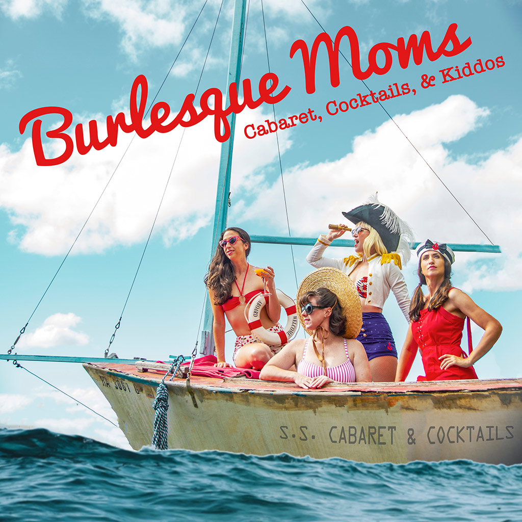 Burlesque Moms Podcast